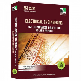 ESE 2021 - ELECTRICAL ENGINEERING ESE TOPICWISE OBJECTIVE SOLVED PAPER - 1 Ies Master
